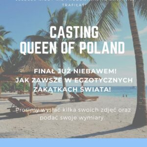 Casting Queen of Poland 2021